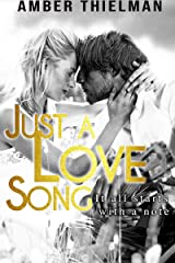Just a Love Song Kindle Edition
