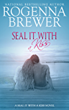 SEAL It With A Kiss (English Edition)