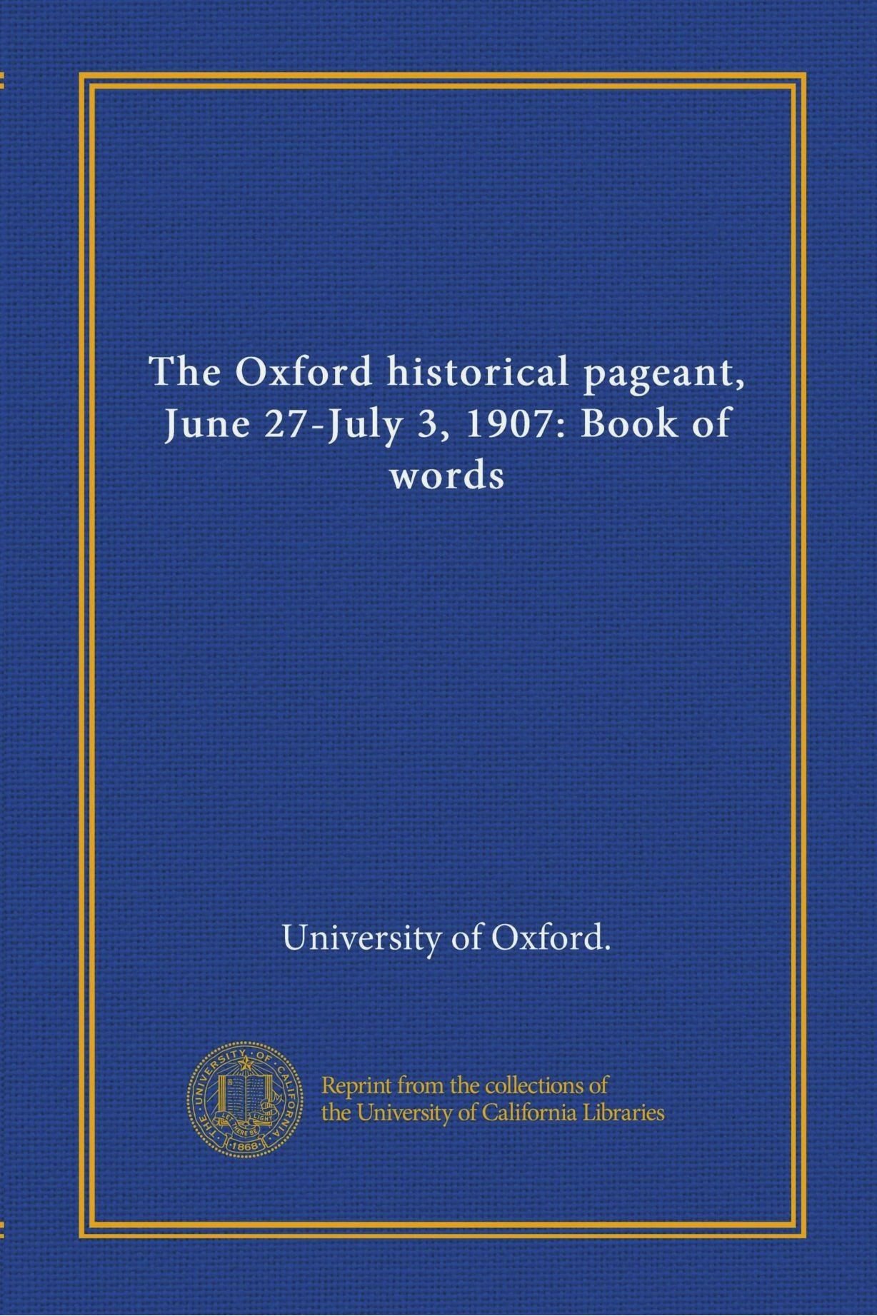 Download The Oxford historical pageant, June 27-July 3, 1907: Book of words pdf