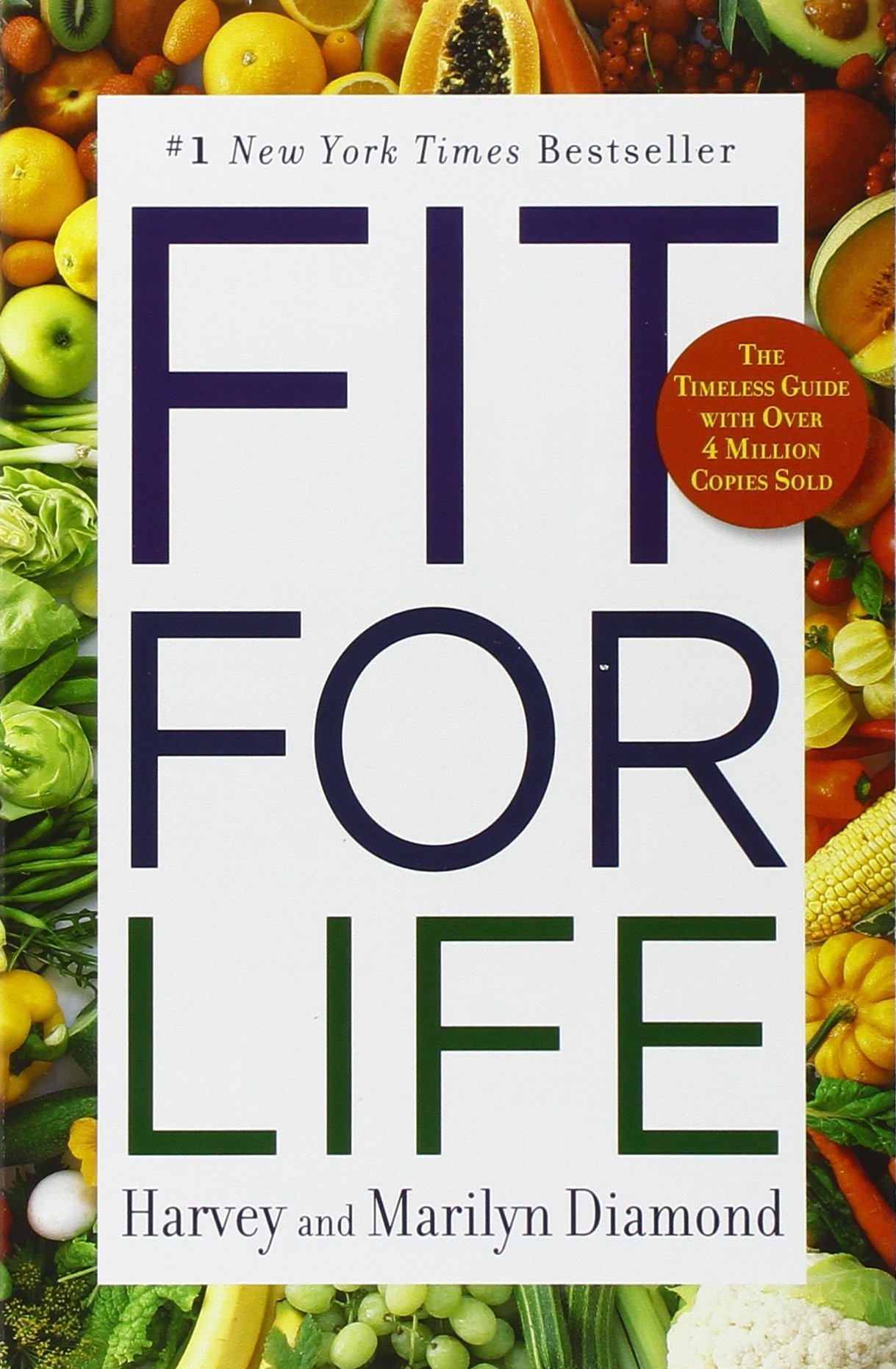 Fit for life harvey diamond marilyn diamond 9780446553643 amazon fit for life harvey diamond marilyn diamond 9780446553643 amazon books forumfinder Image collections