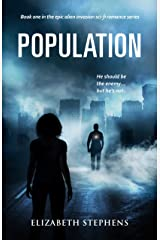 Population: An Alien Invasion SciFi Romance (Population Book One) Kindle Edition