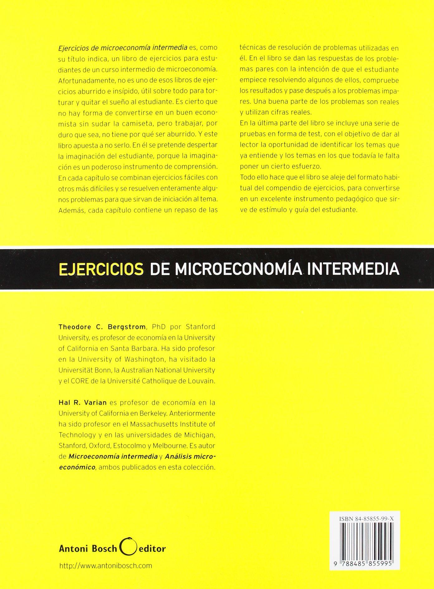 EJERCICIOS DE MICROECONOMIA INTERMEDIA BERGSTROM Y VARIAN PDF
