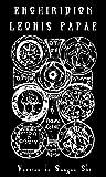 ENCHIRIDION LEONIS PAPAE: Versión de Sangue Shi (The Left Hand Path Writings nº 5)