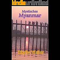 Mystisches Myanmar