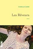Les rêveurs : premier roman (Littérature Française) (French Edition)