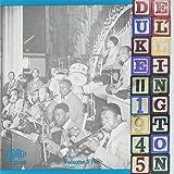 Duke Ellington and His Orchestra, Vol. 5: 1945