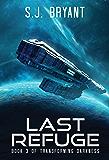 Last Refuge (Transforming Darkness Book 3)