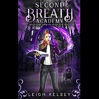 Second Breath Academy 1: How To Raise The Dead (A Necromancer Academy) (English Edition)