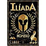 Ilíada (Clássicos da literatura mundial)