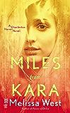 Miles From Kara: Charleston Haven #2