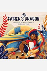 My Father's Dragon (The Jim Weiss Audio Collection) Audio CD