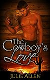 The Cowboy's Love (A Steamy Cowboy Romance)