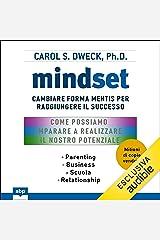 Mindset: Cambiare forma mentis per raggiungere il successo Audible Audiobook