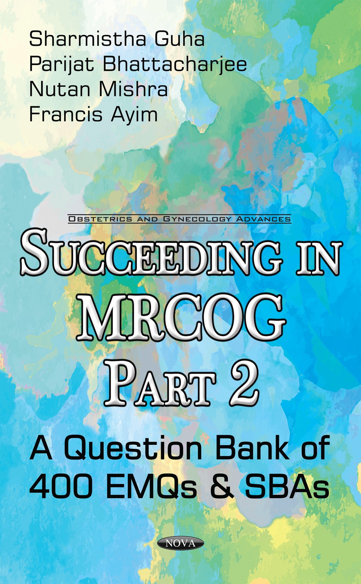 Sba questions for the part 2 mrcog manual array buy succeeding in mrcog part 2 a question bank of 400 emqs u0026 sbas fandeluxe Gallery