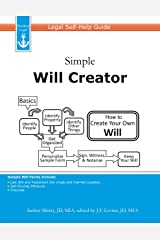 Simple Will Creator: Legal Self-Help Guide Kindle Edition