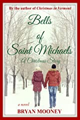 Bells of Saint Michaels: A Christmas Story Kindle Edition