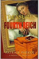 Treasures of the Fourth Reich Kindle Edition