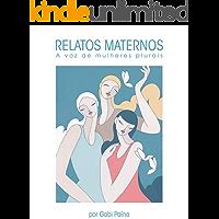 Relatos maternos: A voz de mulheres plurais
