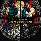 Live At Union Chapel [CD/DVD Combo]