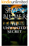 The Unwanted Secret