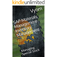 SAP-Materials Management-Inventory Management: Managing Special Stock (SAP-MM Book 2)