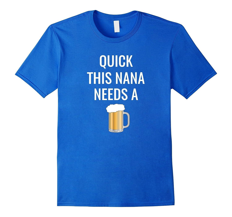 This Nana Beer Tee Funny Beer T-Shirt Saying-Vaci