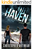 Safe Haven - Is This the End of Everything?: Book 6 of the Post-Apocalyptic Zombie Horror series