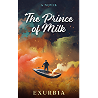 The Prince of Milk (English Edition)