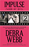 Impulse: The Faces of Evil Series: Book 2