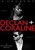 Declan + Coraline (Ruthless People Book 0)