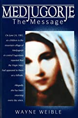 Medjugorje: The Message Kindle Edition