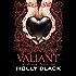 Valiant (Modern Tale of Faerie)