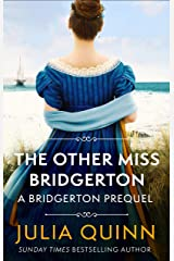 The Other Miss Bridgerton: A Bridgerton Prequel (The Rokesbys Book 3) Kindle Edition