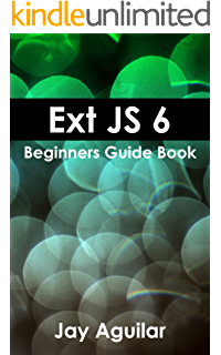 Amazon com: Ext JS 6 By Example eBook: Anand Dayalan: Kindle