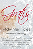Gratis : Midwinter Tales: an erotica anthology (Gratis Anthologies Book 1) (English Edition)