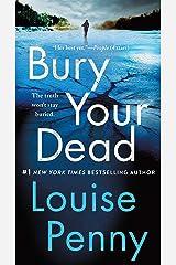 Bury Your Dead: A Chief Inspector Gamache Novel (A Chief Inspector Gamache Mystery Book 6) Kindle Edition