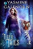 Tiger Tails: A Bewitching Bedlam Novella