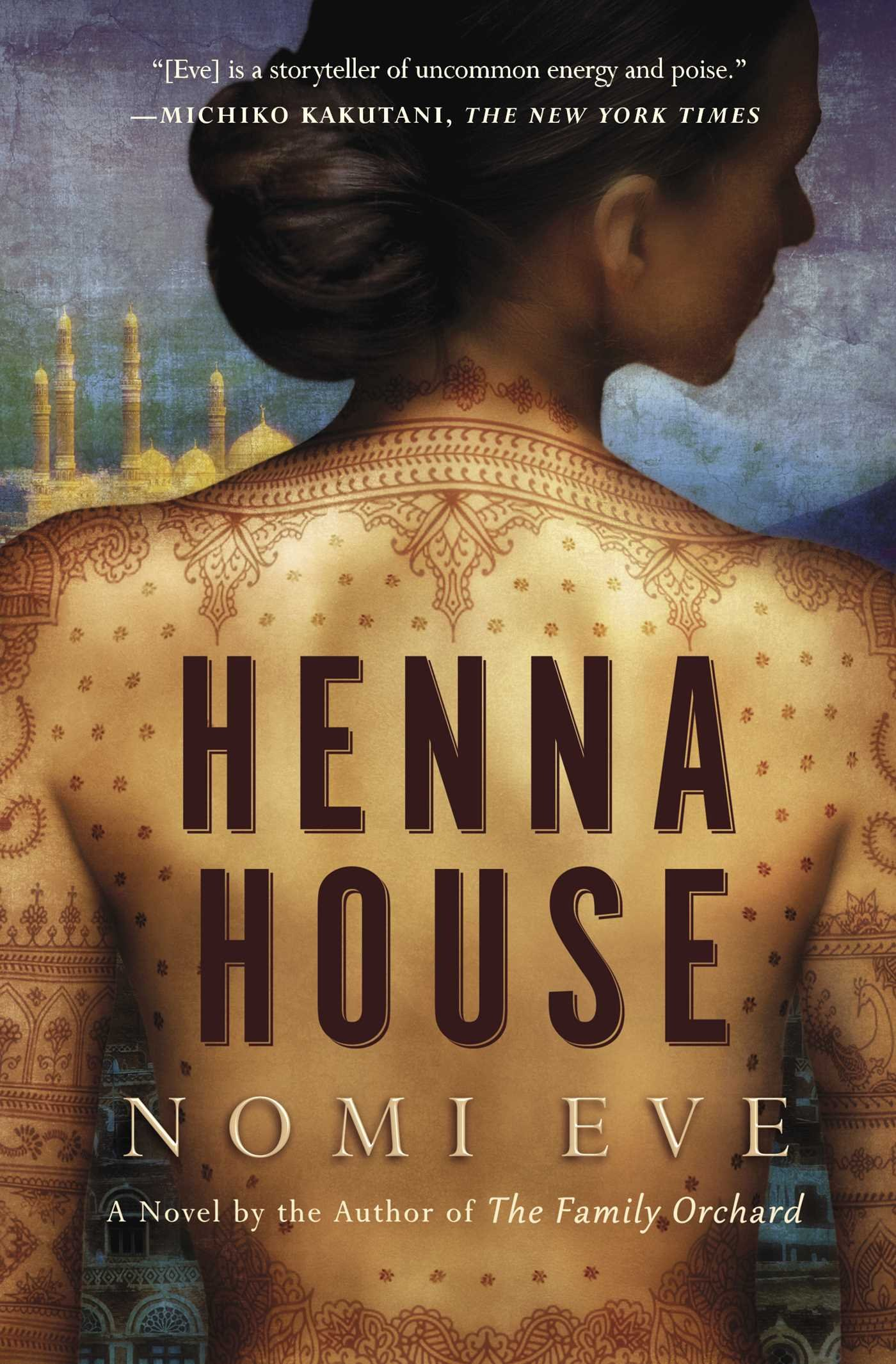 Amazon Com Henna House A Novel 9781476740287 Nomi Eve Books