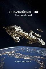 Escuadrón 20 - 30 (Spanish Edition) Kindle Edition