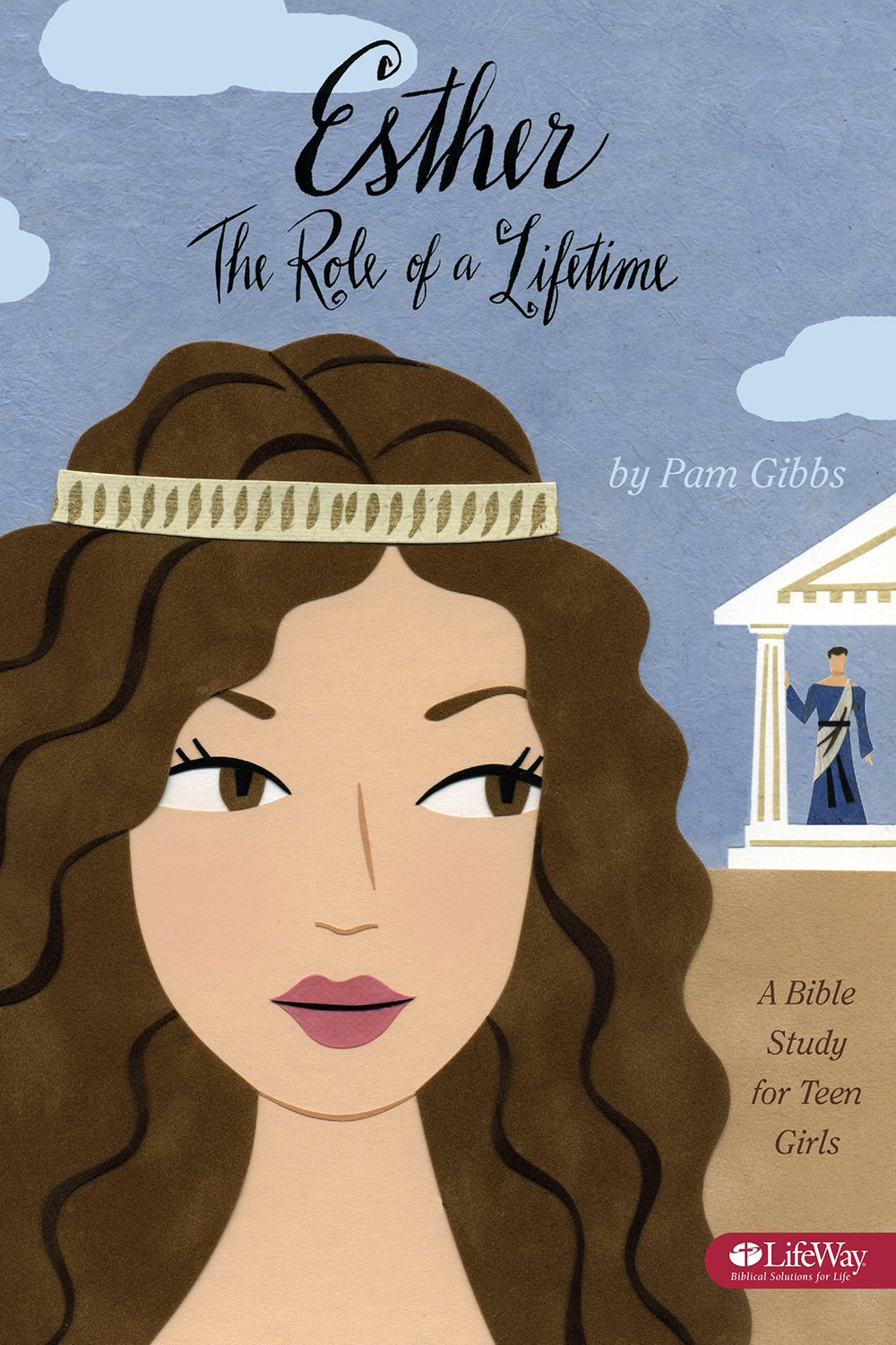 Esther: The Role of a Lifetime: A Bible Study for Teen Girls: Pam Gibbs:  9781415866047: Amazon.com: Books