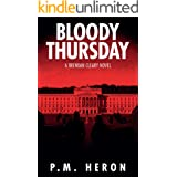 Bloody Thursday: Brendan Cleary #1: Fast-paced Vigilante Justice Thrillers