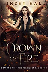 Crown of Fire (Dragon's Gift: The Forbidden Fae Book 1) Kindle Edition