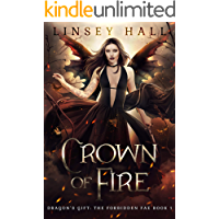 Crown of Fire (Dragon's Gift: The Forbidden Fae Book 1) book cover
