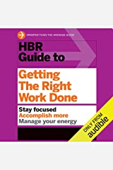 HBR Guide to Getting the Right Work Done Audible Audiobook