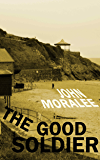The Good Soldier and Other Stories