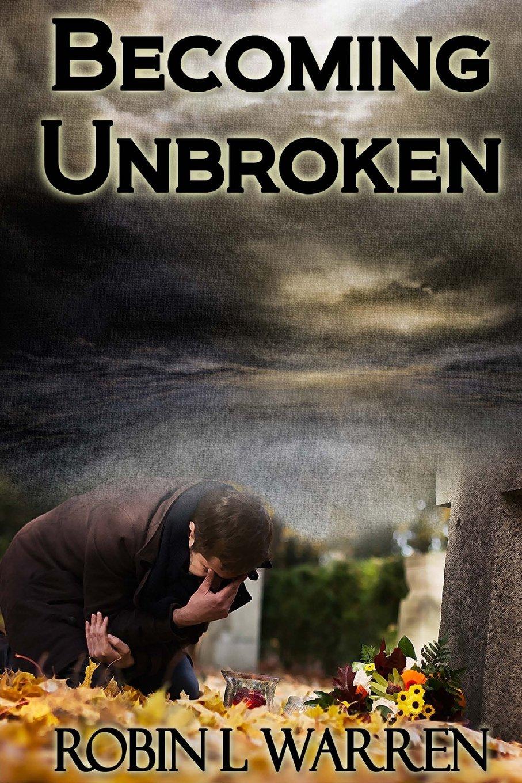 Becoming Unbroken