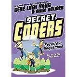 Secret Coders: Secrets & Sequences (Secret Coders, 3)