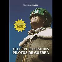 As Leis de Sucesso dos Pilotos de Guerra