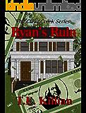 Ryan's Ruin (Clear Creek Series Book 1)
