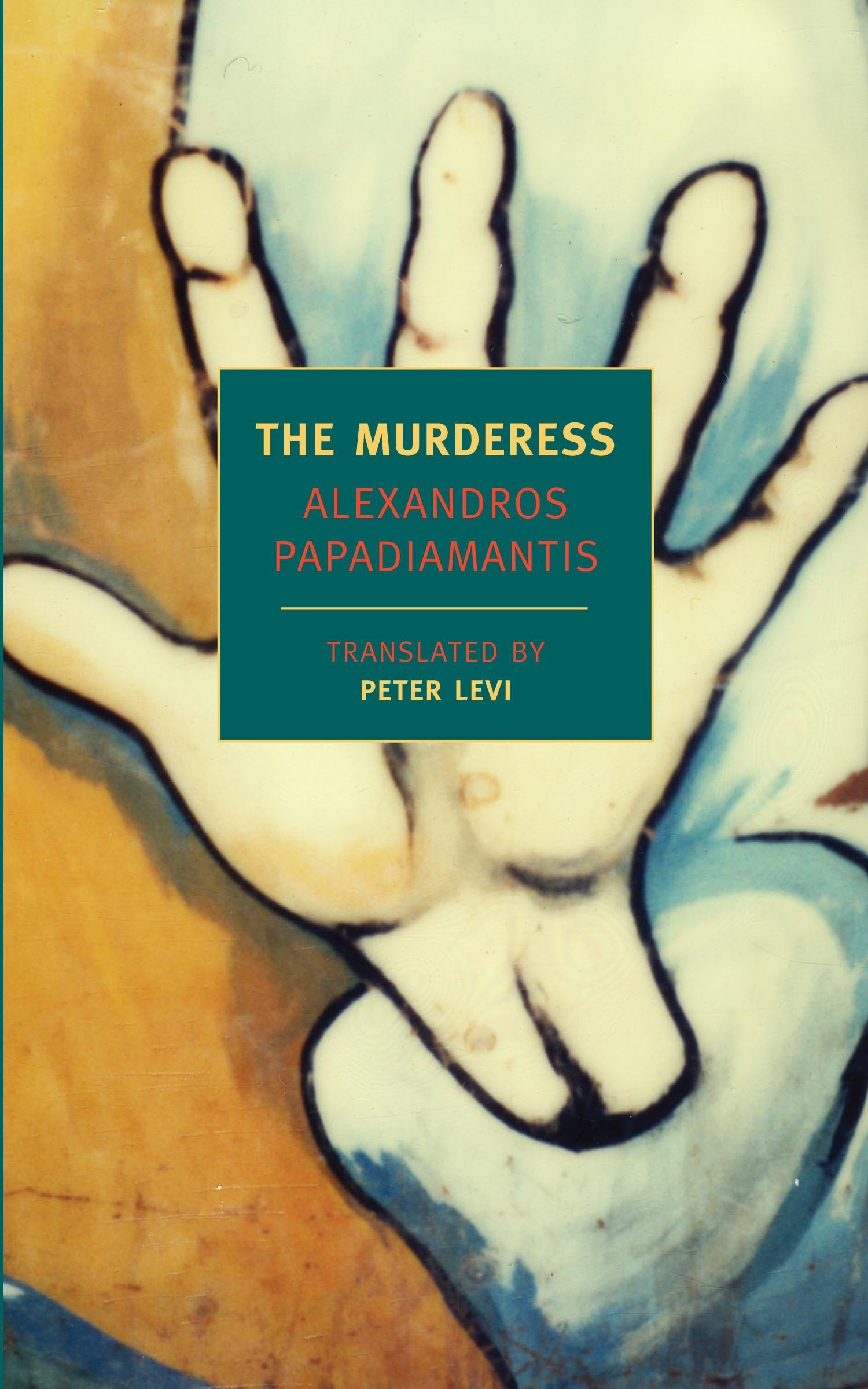 The Murderess (New York Review Books Classics): Alexandros